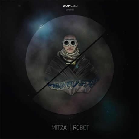 TODAY'S PLAY: Mitza – Robot (Mixtape)