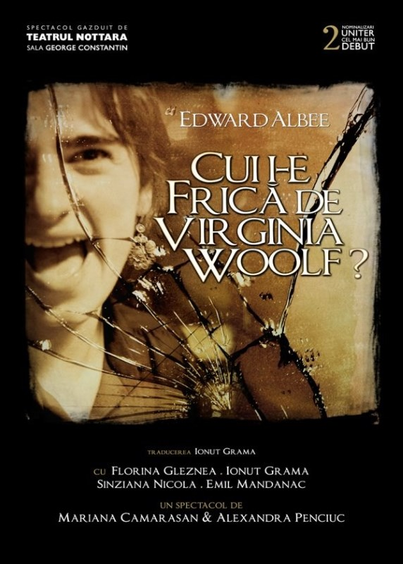 Cui i-e frica de Virginia Woolf? de marti, 6 martie la teatrul Nottara