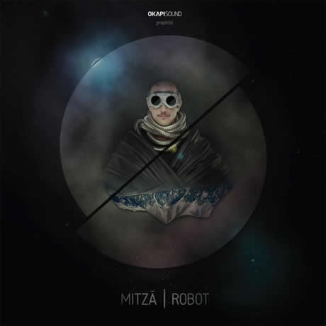 TODAY'S PLAY: Mitza – Robot (Mixtape)