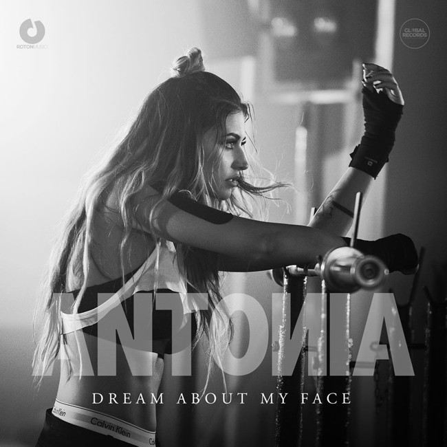"Antonia a lansat ""Dream about my face"""