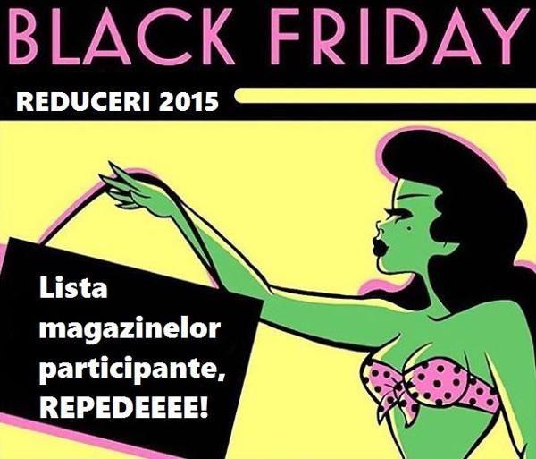 Black Friday 2015 – Ce magazine participă la nebunia reducerilor